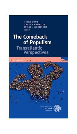 Abbildung von Paul / Prutsch | The Comeback of Populism | 1. Auflage | 2019 | beck-shop.de