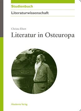 Abbildung von Ebert | Literatur in Osteuropa | 2010 | Russland und Polen