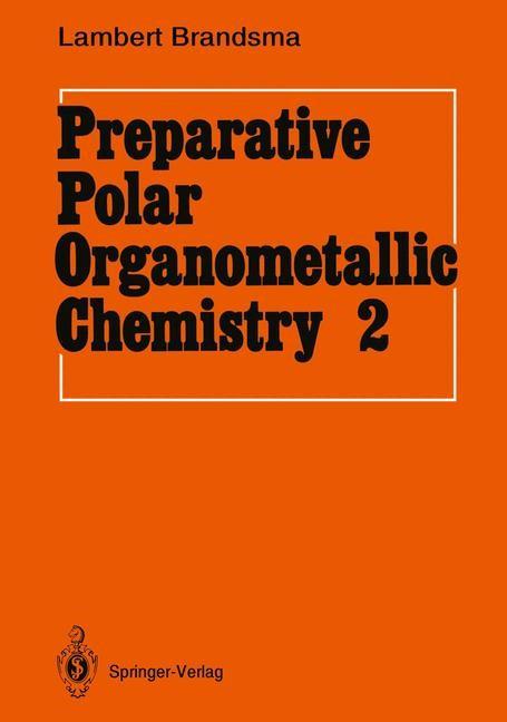 Preparative Polar Organometallic Chemistry | Brandsma, 1991 | Buch (Cover)