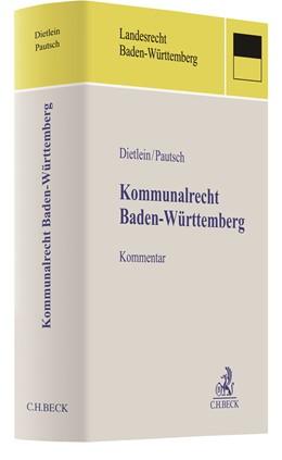 Abbildung von Dietlein / Pautsch | Kommunalrecht Baden-Württemberg | 2020