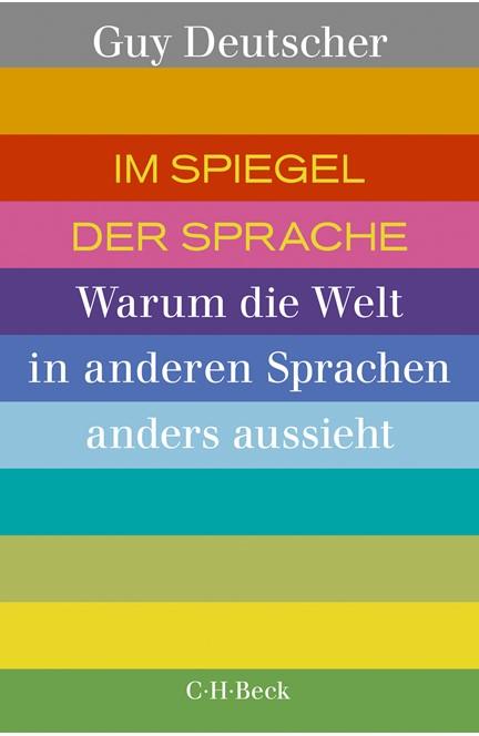 Cover: Guy Deutscher, Im Spiegel der Sprache