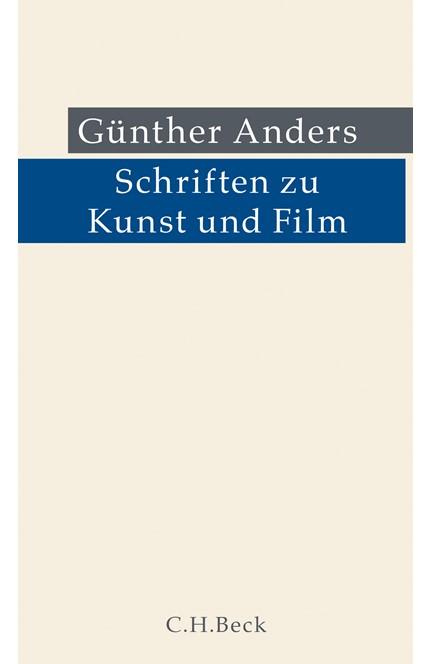 Cover: Günther Anders, Schriften zu Kunst und Film