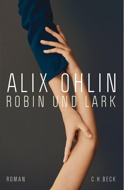 Cover: Alix Ohlin, Robin und Lark