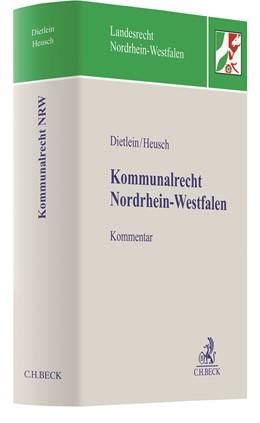 Abbildung von Dietlein / Heusch | Kommunalrecht Nordrhein-Westfalen | 2020
