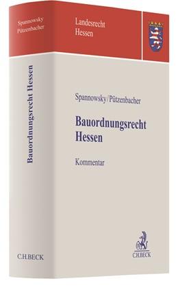 Abbildung von Spannowsky / Pützenbacher   Bauordnungsrecht Hessen   1. Auflage   2020   beck-shop.de