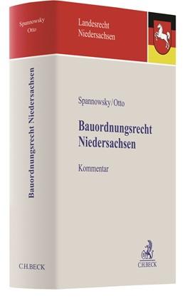 Abbildung von Spannowsky / Otto | Bauordnungsrecht Niedersachsen | 1. Auflage | 2020 | beck-shop.de