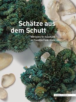 Abbildung von Schmitt / Smit   Schätze aus dem Schutt   2019   800 Jahre St. Leonhard