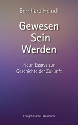 Abbildung von Heindl   Gewesen - Sein - Werden   1. Auflage   2019   beck-shop.de