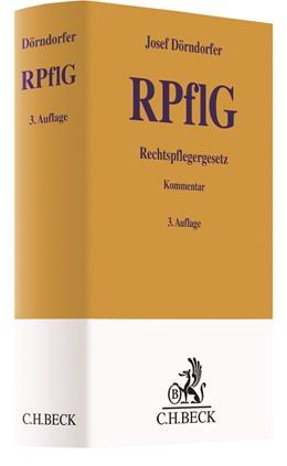 Abbildung von Dörndorfer | Rechtspflegergesetz: RPflG | 3. Auflage | 2020 | beck-shop.de