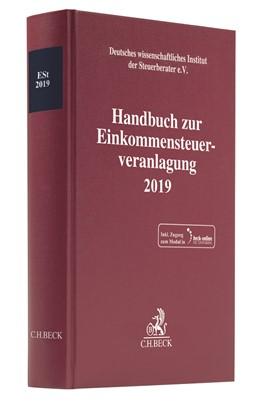 Abbildung von Handbuch zur Einkommensteuerveranlagung 2019: ESt 2019 | 1. Auflage | 2020 | beck-shop.de