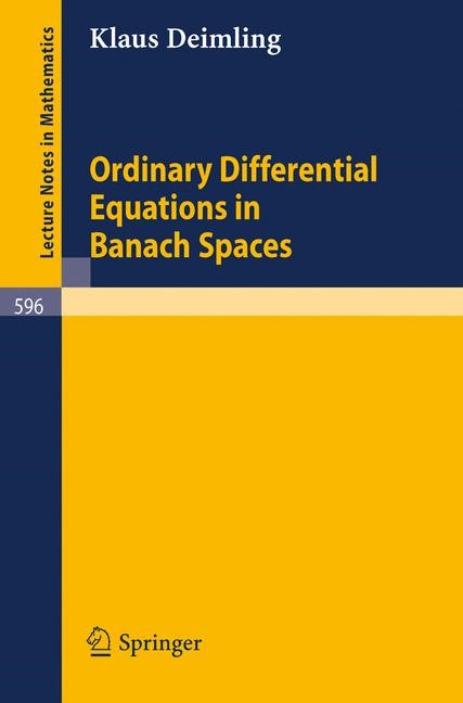 Abbildung von Deimling   Ordinary Differential Equations in Banach Spaces   1977