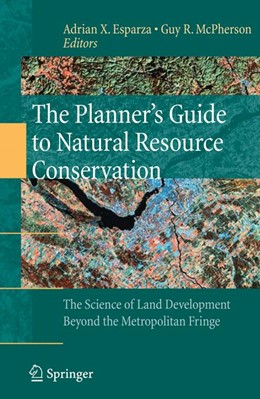 Abbildung von Esparza / McPherson | The Planner's Guide to Natural Resource Conservation: | 2009 | The Science of Land Developmen...