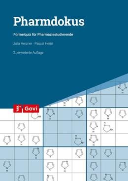 Abbildung von Herzner / Heitel | Pharmdokus | erweiterte Auflage 2019 | 2019 | Formelquiz für Pharmaziestudie...