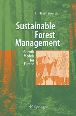 Abbildung von Hasenauer | Sustainable Forest Management | 2005 | Growth Models for Europe