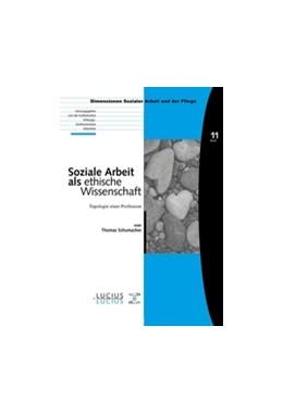 Abbildung von Soziale Arbeit als ethische Wissenschaft | 2007 | Topologie einer Profession | 11