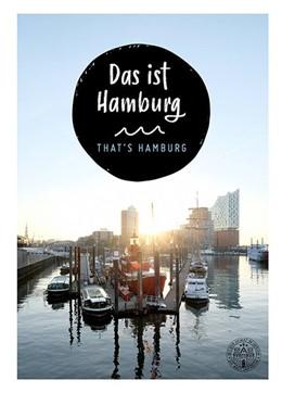 Abbildung von Schuller / Zapf | Das ist Hamburg. That´s Hamburg | 1. Auflage | 2019
