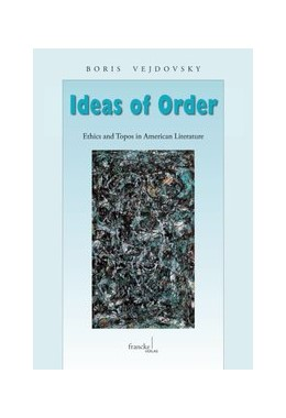 Abbildung von Vejdovsky   Ideas of Order   2006   Ethics and Topos in the Americ...