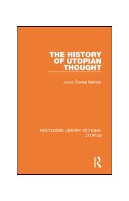 Abbildung von Hertzler | The History of Utopian Thought | 1. Auflage | 2019 | 5 | beck-shop.de