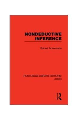 Abbildung von Ackermann | Nondeductive Inference | 1. Auflage | 2019 | beck-shop.de