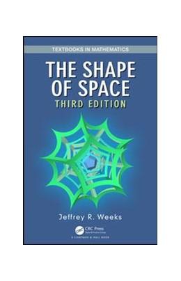 Abbildung von Weeks | The Shape of Space | 2019