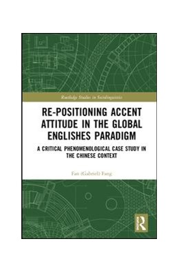 Abbildung von Fang | Re-positioning Accent Attitude in the Global Englishes Paradigm | 1. Auflage | 2019 | beck-shop.de