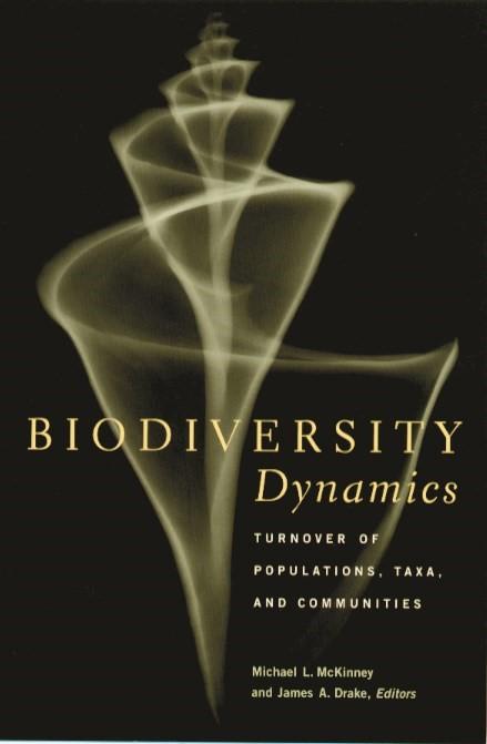Abbildung von McKinney / Drake | Biodiversity Dynamics | 2001