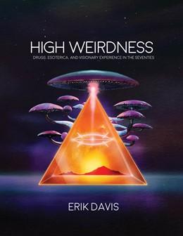 Abbildung von Davis | High Weirdness | 1. Auflage | 2019 | beck-shop.de