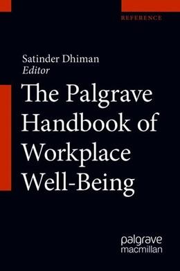 Abbildung von Dhiman | The Palgrave Handbook of Workplace Well-Being | 1. Auflage | 2021 | beck-shop.de