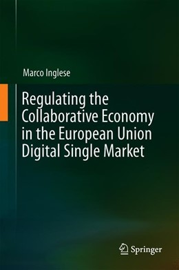 Abbildung von Inglese   Regulating the Collaborative Economy in the European Union Digital Single Market   1st ed. 2019   2019