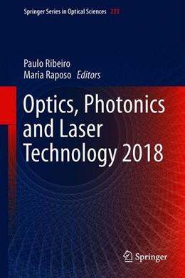 Abbildung von Ribeiro / Raposo | Optics, Photonics and Laser Technology 2018 | 1st ed. 2019 | 2020 | 223