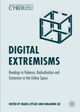 Abbildung von Littler / Lee | Digital Extremisms | 1st ed. 2020 | 2020 | Readings in Violence, Radicali...