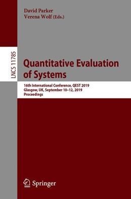 Abbildung von Parker / Wolf | Quantitative Evaluation of Systems | 1st ed. 2019 | 2019 | 16th International Conference,...