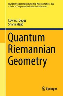 Abbildung von Beggs / Majid   Quantum Riemannian Geometry   1st ed. 2020   2020   355