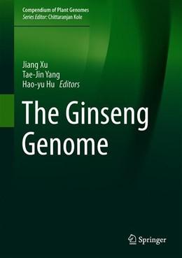Abbildung von Xu / Yang / Hu | The Ginseng Genome | 1st ed. 2020 | 2020