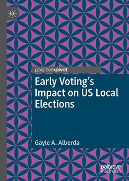 Abbildung von Alberda | Early Voting's Impact on US Local Elections | 1. Auflage | 2021 | beck-shop.de