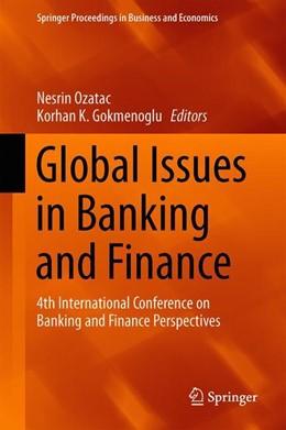 Abbildung von Ozatac / Gokmenoglu | Global Issues in Banking and Finance | 1. Auflage | 2019 | beck-shop.de
