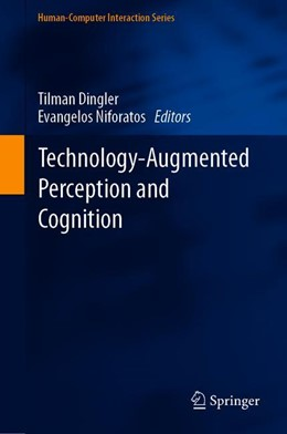 Abbildung von Dingler / Niforatos | Technology-Augmented Perception and Cognition | 1. Auflage | 2021 | beck-shop.de