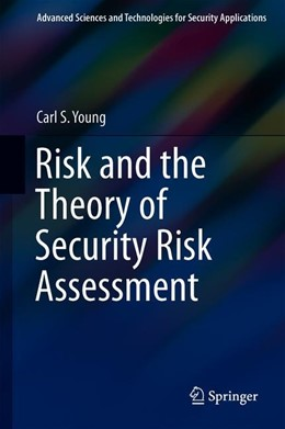 Abbildung von Young | Risk and the Theory of Security Risk Assessment | 1st ed. 2019 | 2020