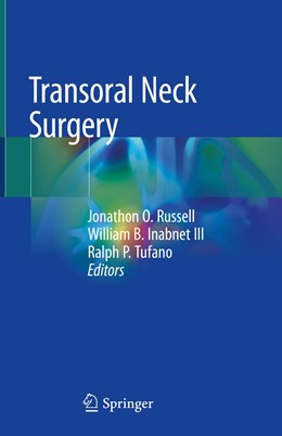 Abbildung von Russell / Inabnet III / Tufano | Transoral Neck Surgery | 1st ed. 2020 | 2020
