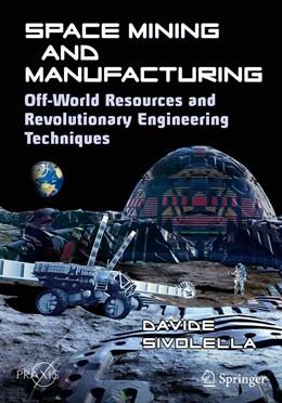 Abbildung von Sivolella   Space Mining and Manufacturing   1. Auflage   2019   beck-shop.de