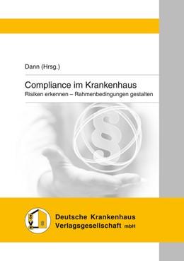 Abbildung von Dann | Compliance im Krankenhaus | 1. Auflage | 2015 | beck-shop.de
