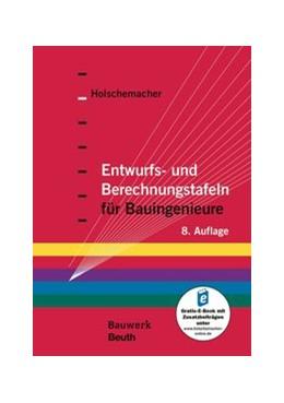 Abbildung von Holschemacher | Entwurfs- und Berechnungstafeln für Bauingenieure | aktualisierte Ausgabe | 2019