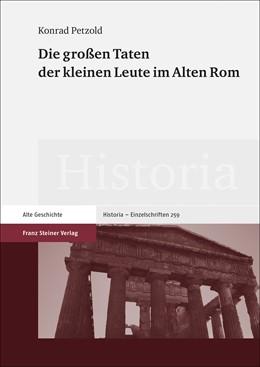 Abbildung von Petzold   Die großen Taten der kleinen Leute im Alten Rom   2019   259