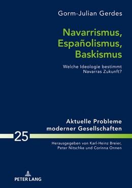 Abbildung von Gerdes | Navarrismus, Españolismus, Baskismus | 2019 | Welche Ideologie bestimmt Nava... | 25
