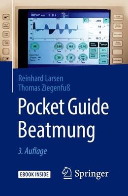 Abbildung von Larsen / Ziegenfuß | Pocket Guide Beatmung | 3., aktualisierte Auflage | 2019