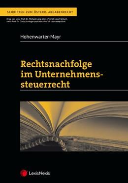 Abbildung von Hohenwarter-Mayr | Rechtsnachfolge im Unternehmenssteuerrecht | 2019