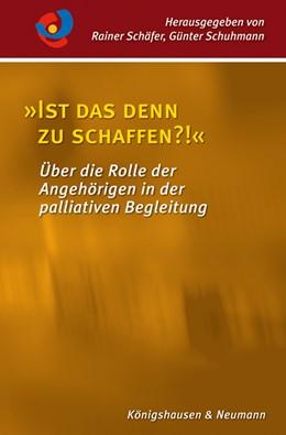 """Abbildung von Schäfer / Schuhmann   """"Ist das denn zu schaffen?!""""   2019   Über die Rolle der Angehörigen...   8"""