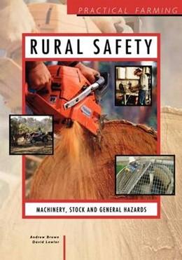 Abbildung von Brown | Rural Safety: Machinery, Stock and General Hazards | 1995