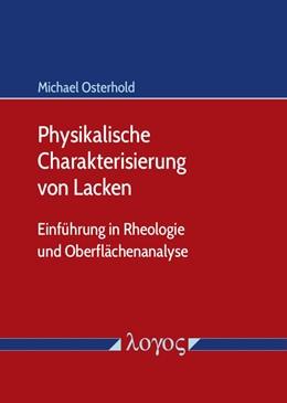 Abbildung von Osterhold | Physikalische Charakterisierung von Lacken | 2. Auflage | 2019 | beck-shop.de