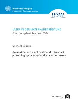 Abbildung von Eckerle   Generation and amplification of ultrashort pulsed high-power cylindrical vector beams   1. Auflage   2019   96   beck-shop.de